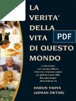 La Verita' Della Vita Di Questo Mondo. Italian
