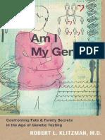 Am I My Genes