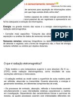 Introducão SENSORIAMENTO REMOTO