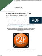 (LiveStreamPro) XBMC Kodi 14.0 + LiveStreamPro + P2PStreams _ Rafael Blanco Informático