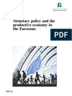MONETARY POLICY AND THE PRODUCTIVE ECONOMY IN THE EUROZONE