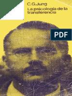Jung Carl Gustav - La Psicologia de La Transferencia