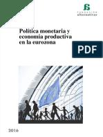 POLITICA MONETARIA Y ECONOMIA PRODUCTIVA EN LA EUROZONA