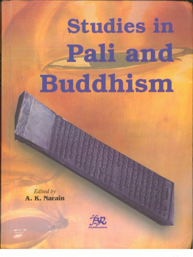 Studies in Pali and Buddhism: A Memorial Volume in Honor of Bhikkhu