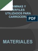 LAMINAS Y PERFILES UTILIZADOS PARA CARROCERIA.pptx