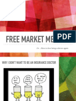 FREE MARKET MEDICINE Or…How to love being a doctor again