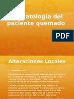 Fisiopatologia Del Paciente Quemado CLASE 6