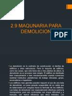 2.9 Maquinaria Para Demolicion
