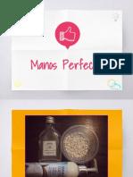 Manos Perfectas