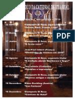 Ciclo de concertos inaugurais do órgão de tubos