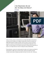 Cuáles Son Las Funciones de Un Administrador de Base de Datos