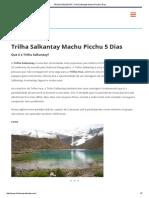 TRILHA SALKANTAY _ Trilha Salkantay Machu Picchu 5 Dias - Roteiro Cusco