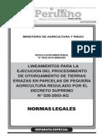 Lineamientos para la ejecución del procedimiento de otorgamiento de tierras eriazas en parcelas de pequeña agricultura regulado por el decreto supremo N° 026-2003- AG