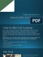 How to Win Full Custody