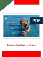 Impacto Petrolero en México