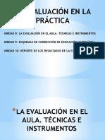 La Evaluación en La Práctica