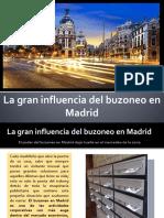 La gran influencia del buzoneo en Madrid