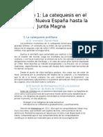 Capitulo 1- La Catequesis en El Caribe y Nueva España Hasta La Junta Magna