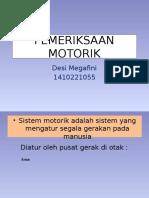 PEMERIKSAAN MOTORIK