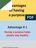 Purpose advantages