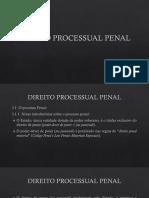 Aula. Processo Penal. Introdução e Princípios