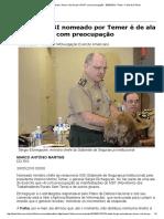Chefe Do GSI Nomeado Por Temer é de Ala Que Vê MST Com Preocupação - 30-05-2016 - Poder - Folha de S