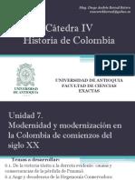 Unidad 7 Modernidad y Modernización en la Colombia de comienzos del Siglo XX - Cátedra IV