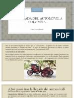 Unidad 7 La Llegada Del Automóvil a Colombia - Karen Taborda Moreno