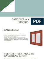 Cancelería, vidrios.pptx