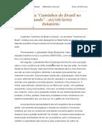 Relatório Caminhos Do Brasil - 20.08.2009