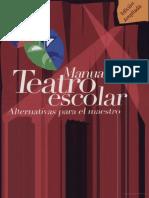 Manual de Teatro Escolar Alternativas Para El Maestro de Padin W.