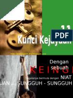 6908888-11-kunci-kejayaan-091226025140-phpapp01.ppt