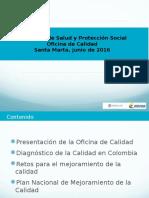 Presentación Oficina de Calidad Minsalud Parte No. 1 Santa Marta .ppsx