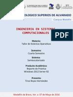 reporte practica Windows  Server 2012