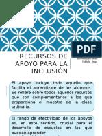 Recursos de apoyo para la inclusión.pptx