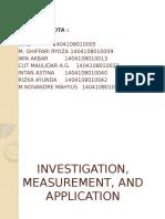 Presentasi Investigasi, Measurement, Application 2