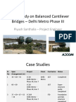 A Case Study-Delhi Metro Phase III - Balanced Cantilever Bridge