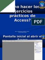 Como Hacer Los Ejercicios Practicos de AccessS