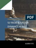 50 Dicas e Truques Para DYNAMICS AX 2012