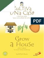 Cultiva Una Casa Baja