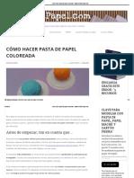 Cómo Hacer Pasta de Papel Coloreada – Www.pastaDePapel