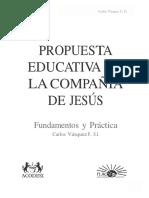 Propuesta Educativa de La Compania de Jesus Carlos Vasquez S J