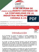 Diseño de un Plan de Mantenimiento Centrado en la Confiabilidad en la Industria Metalmecánica Cerinsa E.I.R.L..pptx