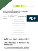 Chico Mendes, El Defensor Del Amazonas
