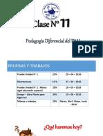 Clase Nº 11 - Pedagogia Diferencial en DM I - 2016