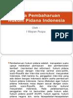 Usaha Pembaharuan Hukum Pidana Indonesia