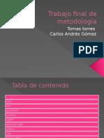 Trabajo final de metodología power point 9b.pptx