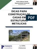 Dicas para Construção de Casas em Estruturas Metálicas