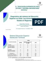 Diagnóstico del sistema de Educación Superior en Chile Las Universidades del Estado en Regiones