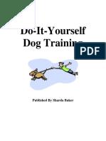 Do-It-Yourself (DIY) Dog Training by Sharda Baker